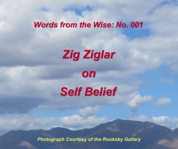 Words from the Wise: 001 – Zig Ziglar