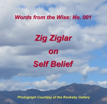 Words from the Wise: 001 – Zig Ziglar