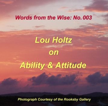 Words from the Wise: 003 – Lou Holtz